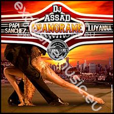 DJ Assad feat Papi Sanchez & Luyanna - Enamorame (Oui bebe)
