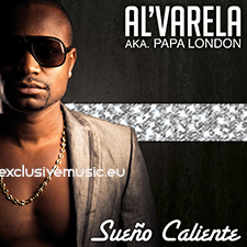 Al'Valera aka Papa London - Sueno Caliente