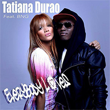 Tatiana Durao Feat BNG -Everybody Loves (Lorens Davy Remix)