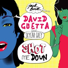 David Guetta feat Skylar Grey - Shot Me Down (Full)
