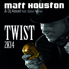 Matt Houston & Dj Assad feat Dylan Rinnez - Twist 2k14