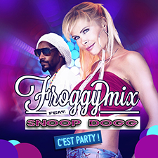 Froggy Mix feat Snoop Dogg - C'est Party! (Version Française)