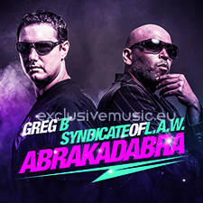 Syndicate Of L.A.W & Greg B - Abrakadabra