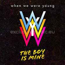 When We Were Young The Boy is Mine