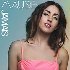 Maude - Jamais